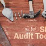 The best SEO audit tools
