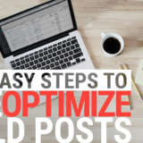 How to Reoptimize Existing Blog Posts in 5 Easy Steps