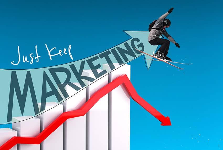 Just keep marketing