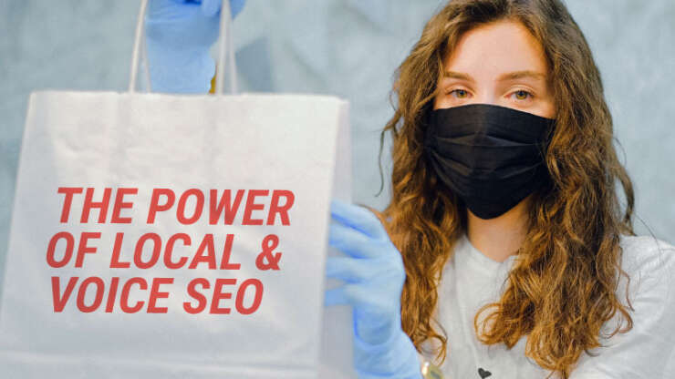 The power of local & voice SEO